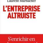L'entreprise altruiste. Le  livre d'Isaac Getz